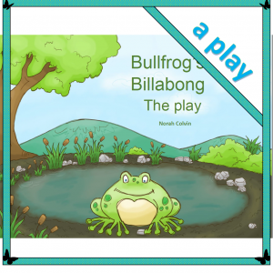 Bullfrog's Billabong presented as a play - great for guided reading and performance