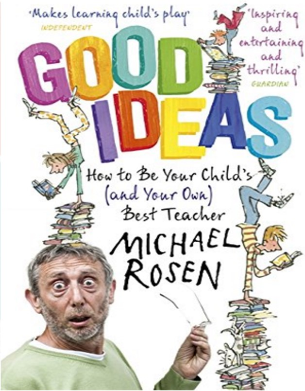 Michael Rosen Good Idea