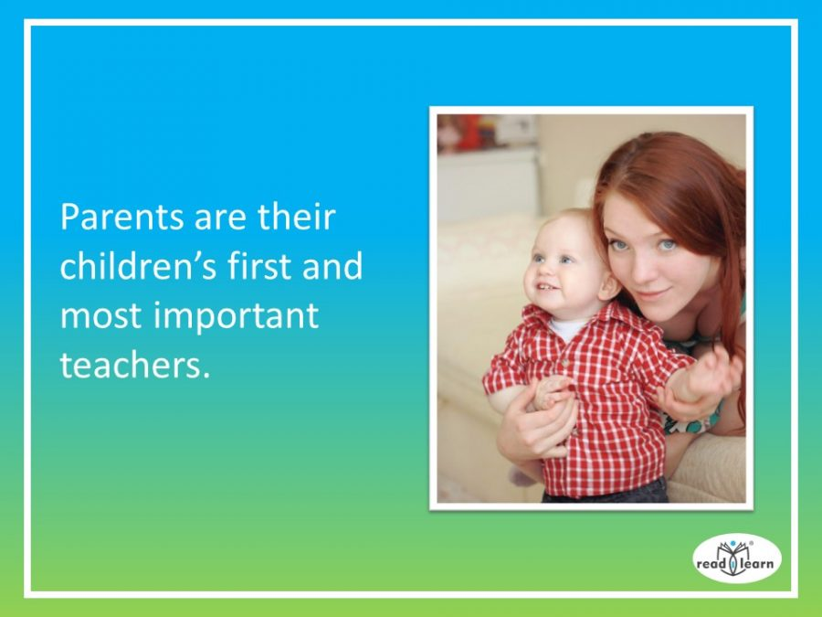 parents are a child's first and most important teachers - when a child starts school parents should continue to work in partnership with teachers to ensure the child's success