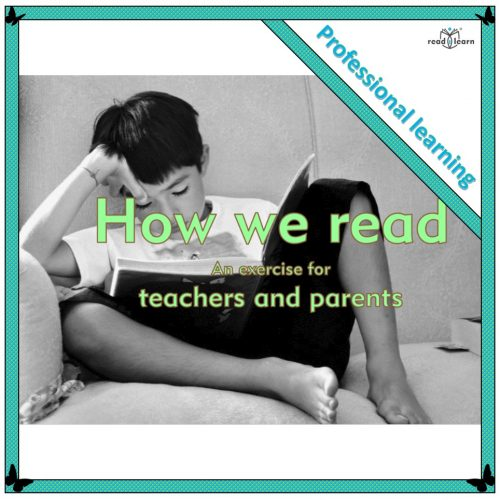 How we read — an exercise for teachers and parents