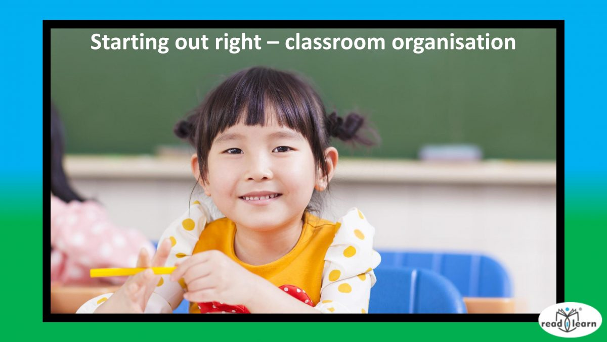 Starting out right - Classroom organisation