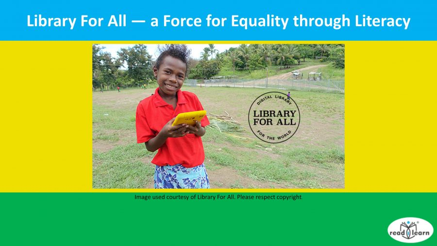 Library For All — a Force for Equality through Literacy