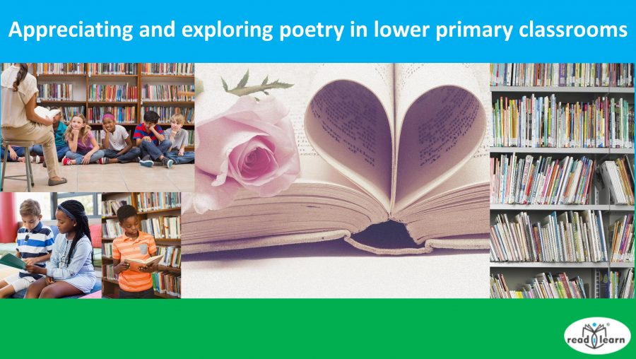 Appreciating and exploring poetry in lower primary classrooms