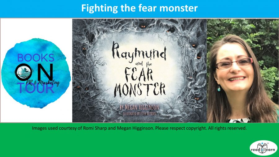 Fighting the Fear Monster an interview with Megan Higginson