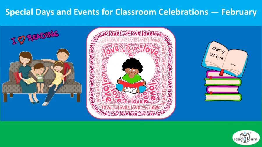 Special Days and Events for Classroom Celebrations — February