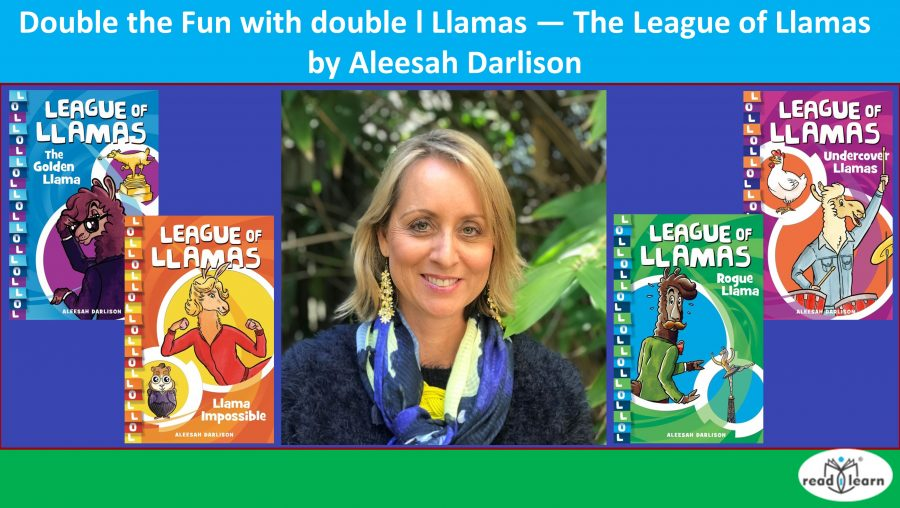 Double the fun with double l llamas — The League of Llamas by Aleesah Darlison NC