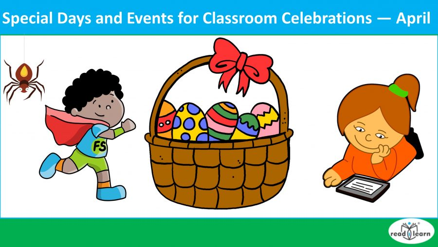 Special Days and Events for Classroom Celebrations — April