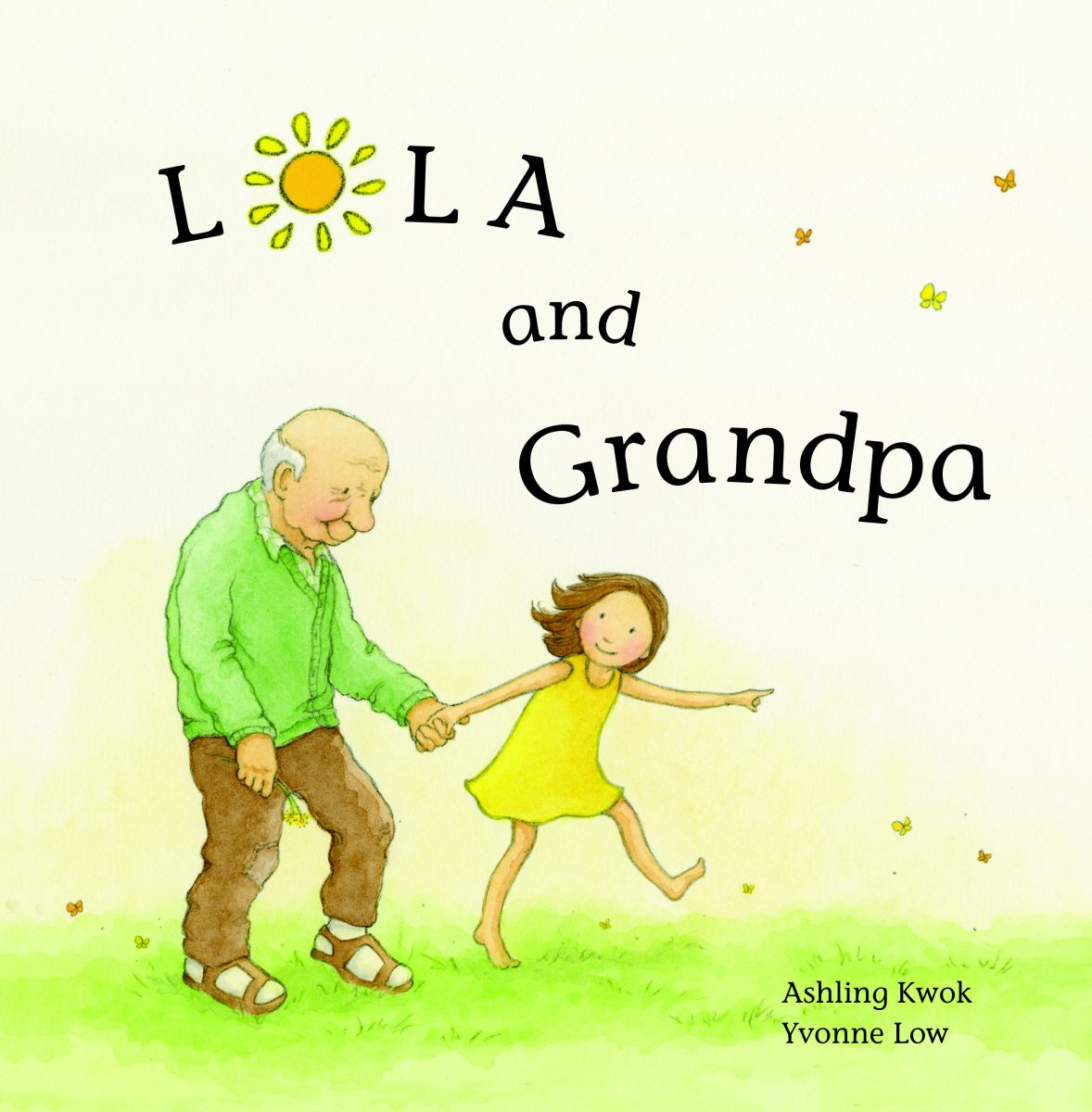 Lola and Grandpa by Ashling Kwok and Yvonne Low