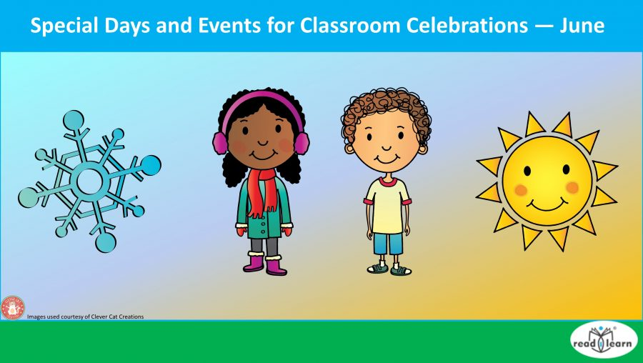 Special Days and Events for Classroom Celebrations — June.