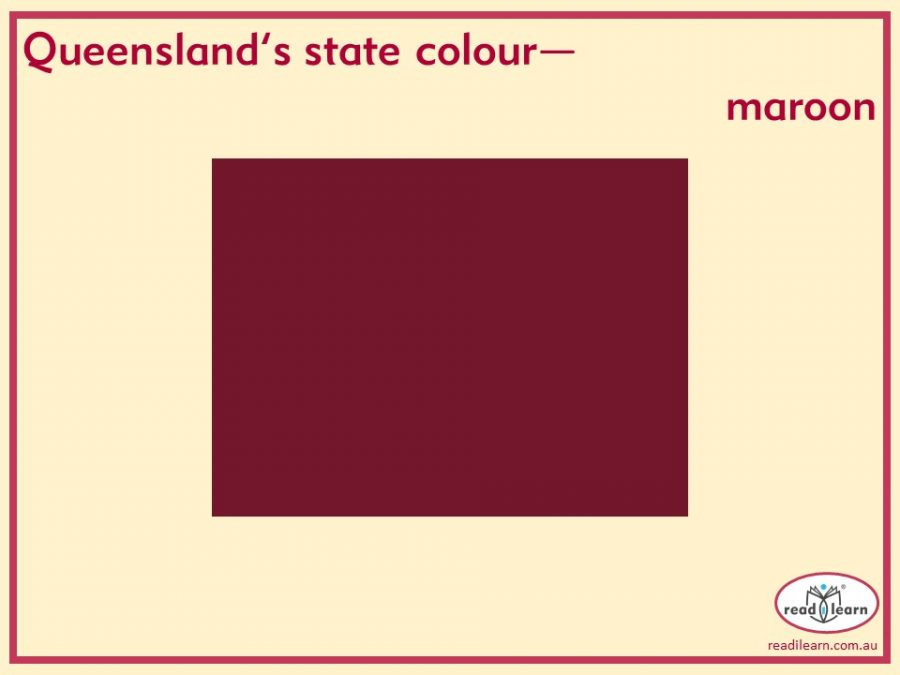 Queensland's state colour - maroon