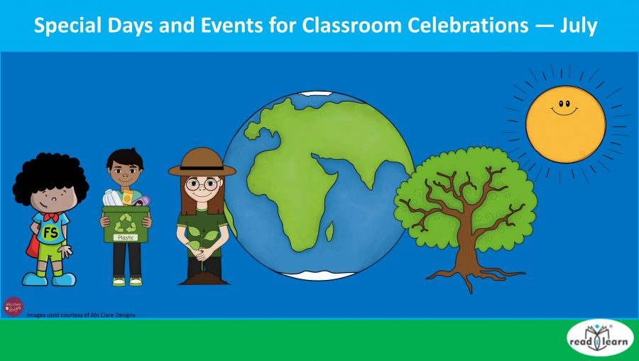 Special Days and Events for Classroom Celebrations — July