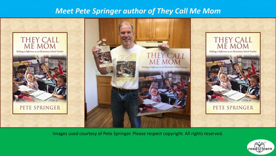 Meet Pete Springer author of They Call Me Mom