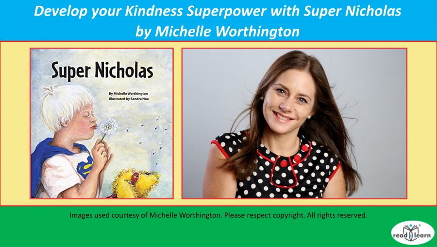 Develop your Kindness Superpower with Super Nicholas n