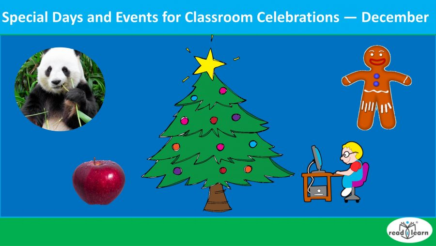 Special Days and Events for Classroom Celebrations — December