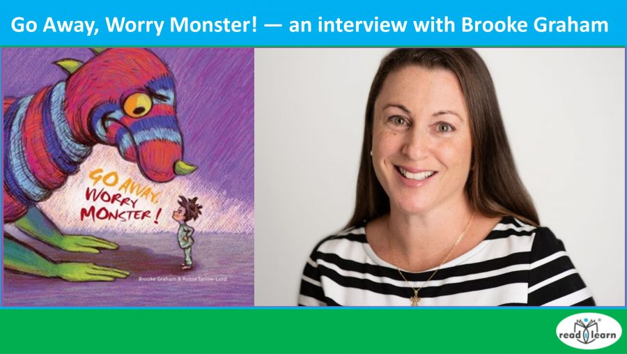 Go Away, Worry Monster! — Interview with Brooke Graham