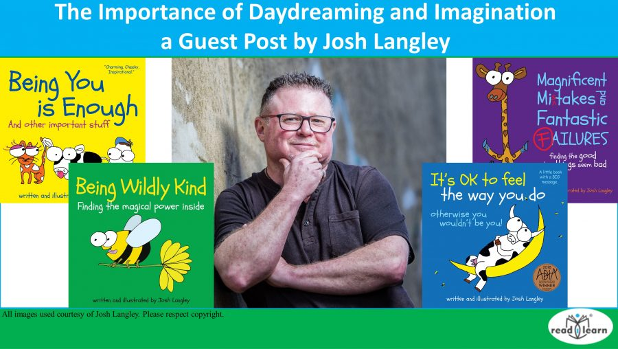 The Importance of Daydreaming and Imagination — a Guest Post by Josh Langley