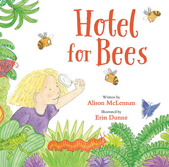 Hotel for Bees by Alison McLennan