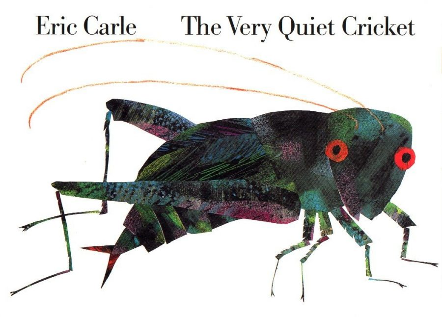 The Very Quiet Cricket by Eric Carle