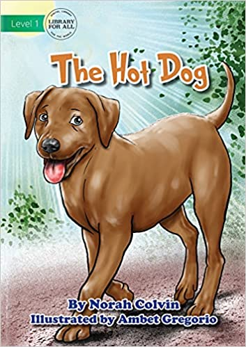 The Hot Dog by Norah Colvin