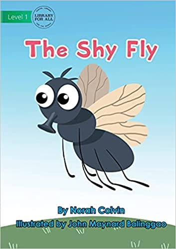 The Shy Fly by Norah Colvin
