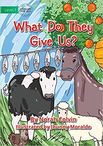 What Do They Give Us by Norah Colvin